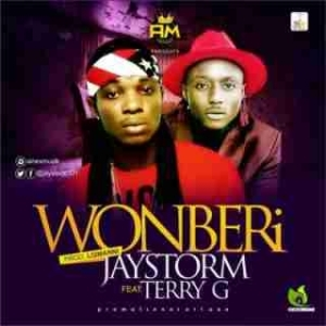 Jaystorm - Wonberi Ft. Terry G